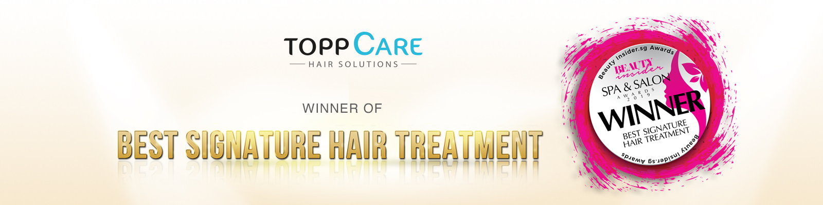 Topp Care-Winner of Best Signature Hair Treatment